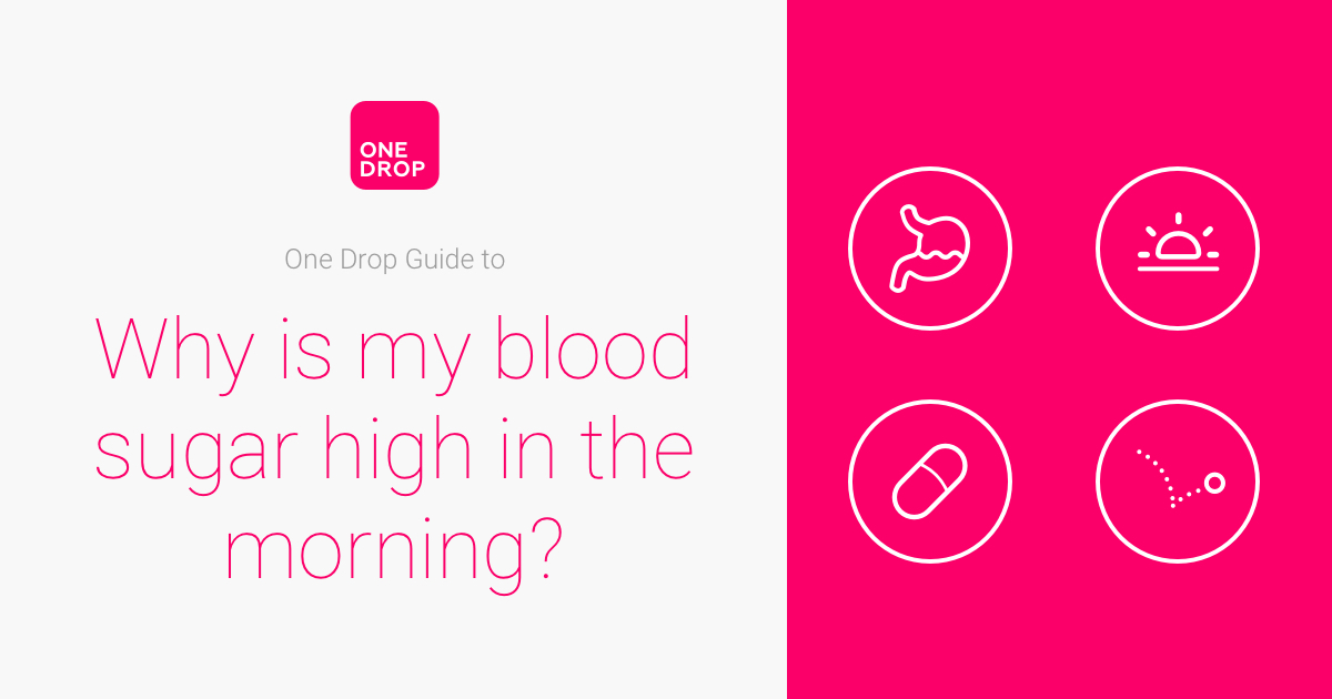 Why is my blood sugar high in the morning?